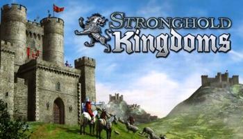 Описание игры Stronghold Kingdoms