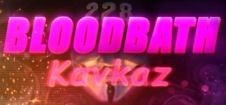 Игра Bloodbath Kavkaz